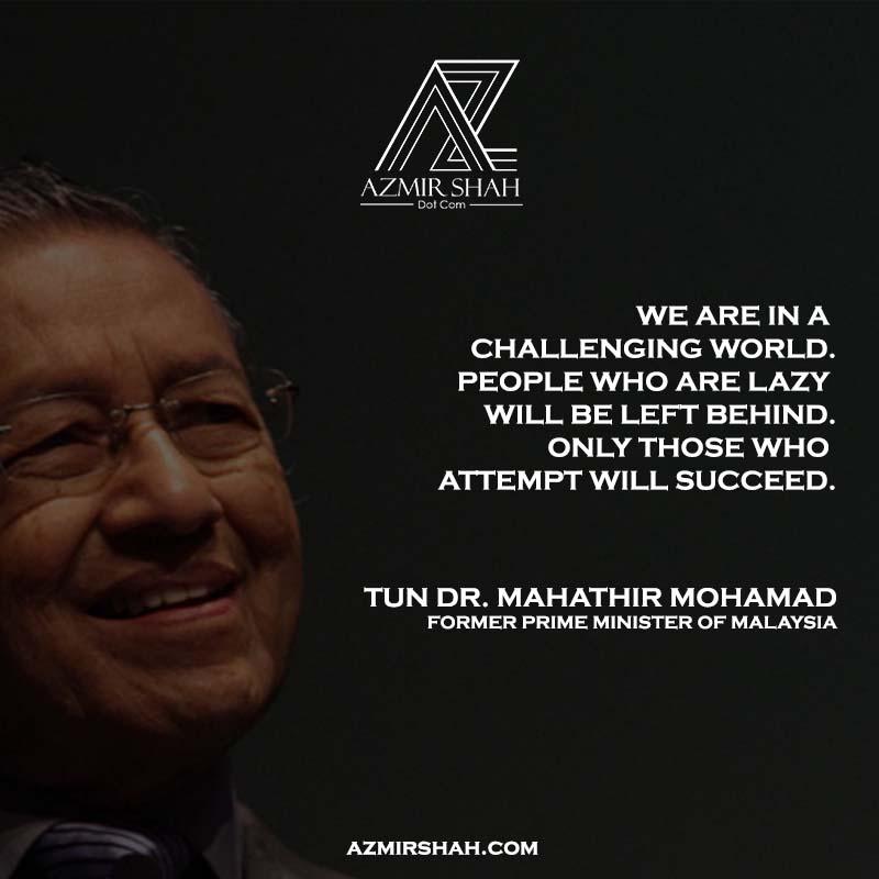 tun dr mahathir, mahathir mohamad, tun dr mahathir quotes,