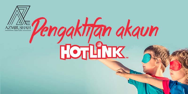 Pengaktifan akaun hotlink, hotlink, maxis, akaun hotlink